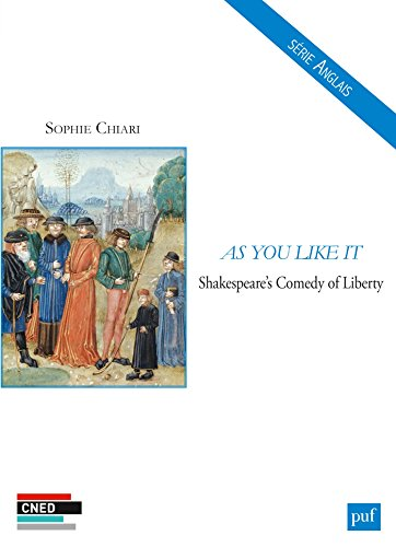 As you like it : Shakespeare's comedy of liberty / Sophie Chiari.- Paris : puf : CNED , DL 2016, cop. 2016