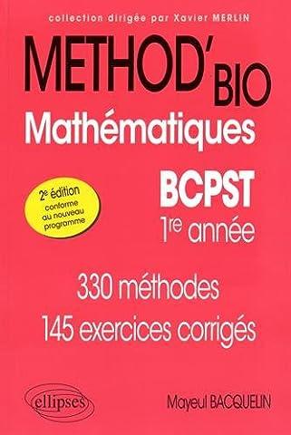 Method Mathematiques - Méthod'Bio Mathématiques BCPST 1re Année Conforme au