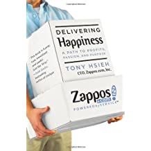 (Delivering Happiness: A Path to Profits, Passion, and Purpose) By Hsieh, Tony (Author) Hardcover on 07-Jun-2010