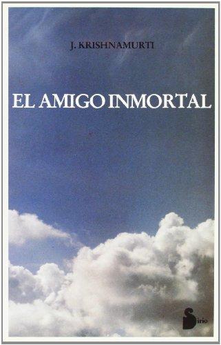 Amigo Inmortal, El