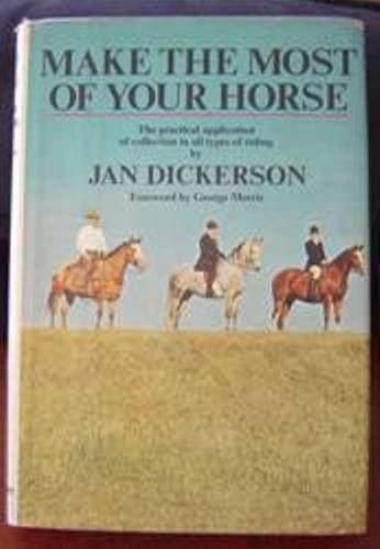 Title: Make the Most of Your Horse The Practical Applicat