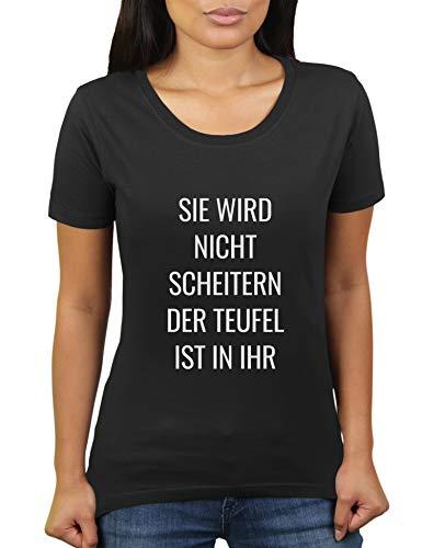 Sie Wird Nicht scheitern, der Teufel ist in Ihr! - Damen T-Shirt von KaterLikoli, Gr. M, Deep Black