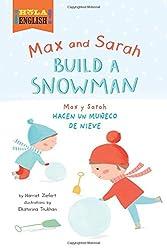 Max and Sarah Build a Snowman/Max y Sarah Hacen Un Muneco de Nieve (Hola, English!) by Harriet Ziefert (2015-06-09)