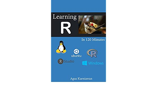Learning R in 120 Minutes