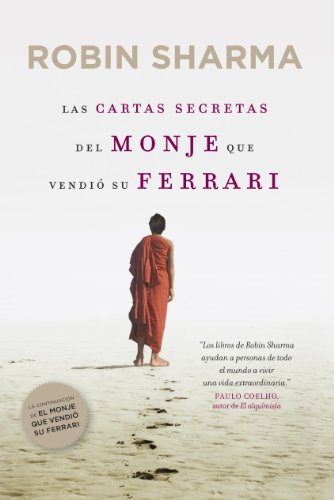 Las cartas secretas del monje que vendió su Ferrari por Robin Sharma