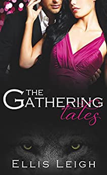 The Gathering Tales: The Complete Series by [Leigh, Ellis]