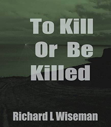 to-kill-or-be-killed-dic-novels-book-1-english-edition