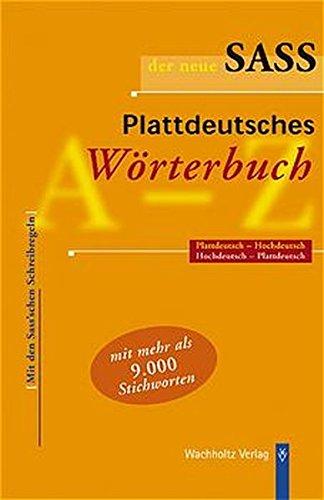 der-neue-sass-plattdeutsches-worterbuch-plattdeutsch-hochdeutsch-hochdeutsch-plattdeutsch