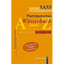 Der neue Sass. Plattdeutsches Wörterbuch: Plattdeutsch-Hochdeutsch. Hochdeutsch-Plattdeutsch.