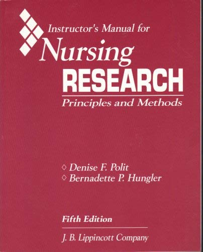 Nursing Research: Study Guide to 5r.e: Principles and Methods