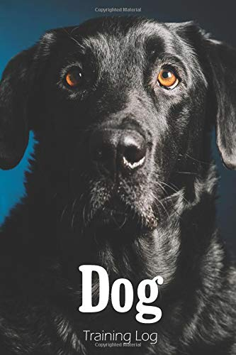Dog Training Log: Dog Field Journal Training for Beginners Diary Guide Logbook Puppy Behaves Practice Tricks Track Program Teaching Behavior Breed Potty Obedience Hunting K9 Electric Collar Notebook (Hunting Dog Training Dummy)