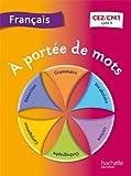 Français CE2-CM1 A portée de mots
