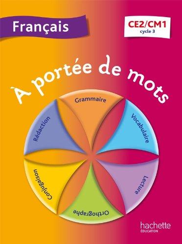 A portée de mots - Français CE2-CM1 - Livre élève - Ed. 2013 par Jean-Claude Lucas