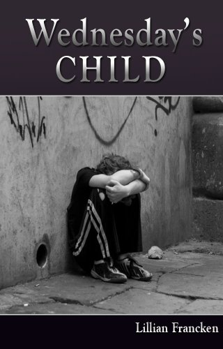 Wednesday's Child: A heart-wrenching story about forgiveness. (English Edition)