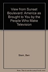 View from Sunset Boulevard: America as Brought to You by the People Who Make Television