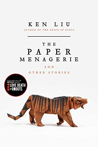 PAPER MENAGERIE AND OTHER STORIES La Menagerie