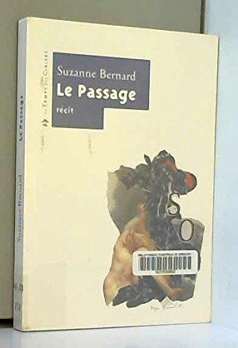 Le Passage par Suzanne Bernard