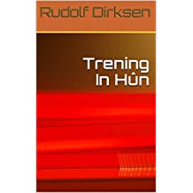 Trening In Hûn (Eastern_frisian Edition)