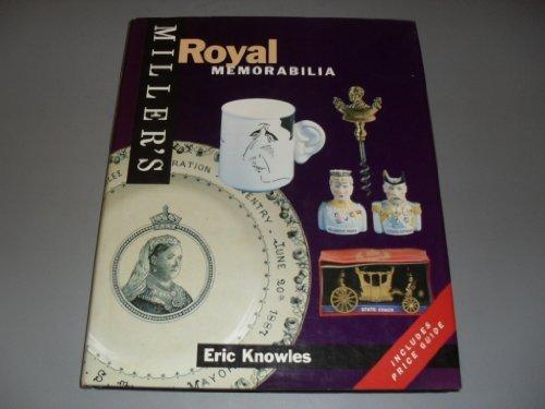 Miller's Royal Memorabilia by Eric Knowles (1994-10-02)