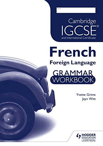 Cambridge IGCSE and Cambridge IGCSE (9–1) French Grammar Workbook (Igcse & International Cert)
