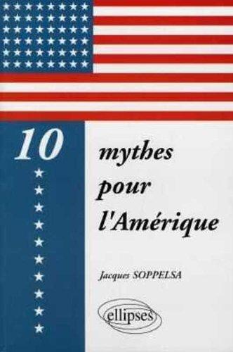 dix-mythes-pour-l-39-amrique