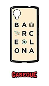 Caseque Barcelona Back Shell Case Cover for Google Nexus 5