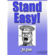 Stand Easy!