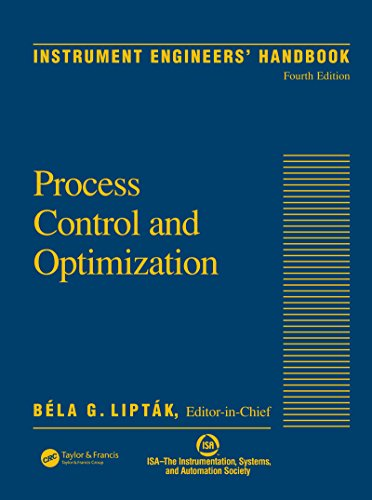 Instrument Engineers' Handbook, Volume Two: Process Control and Optimization (English Edition)