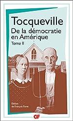 De la démocratie en Amérique, tome 2 de Alexis de Tocqueville
