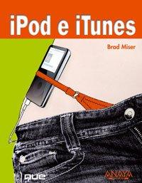 iPod e iTunes/ iPod and iTunes