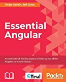 Essential Angular is a concise, complete overview of the key aspects of Angular, written by two Angular core contributors. The book covers the framework's mental model, its API, and the design principles behind it. It is fully up to date with the lat...