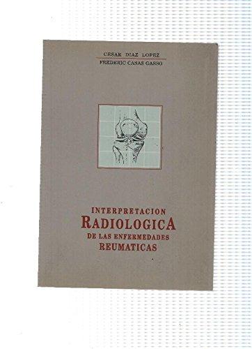 Interpretacion Radiologica de las enfermedades reumaticas