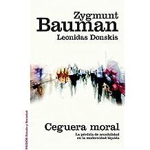 Ceguera Moral (Estado y Sociedad)