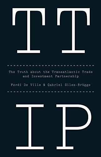 Ttip: The Truth about the Transatlantic Trade and Investment Partnership por Gabriel Siles-Brugge