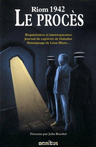 Le procès de Riom 1942