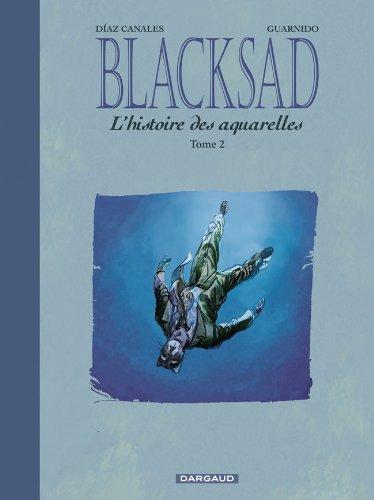 Blacksad : L'histoire des aquarelles, tome 2