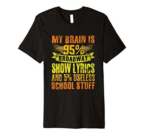 Funny My Brain ist 95% Broadway Show Liedtext T-Shirt Musik