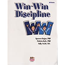 Win-Win Discipline by Spencer Kagan (22-Sep-2007) Paperback