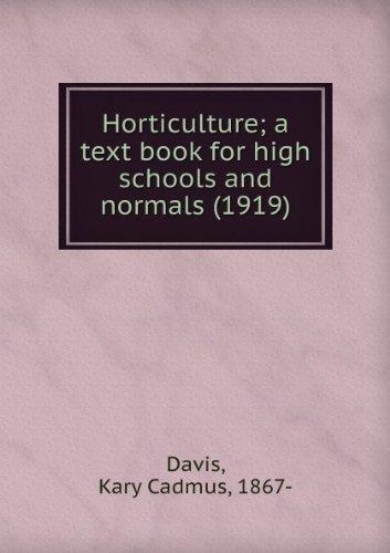 Horticulture; a text book for high schools and normals (1919) par Kary Cadmus, 1867- Davis
