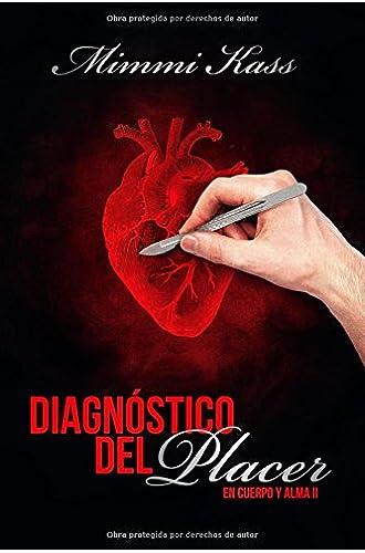 Diagnostico del placer: Volume 2