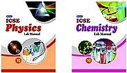 Nova ICSE Lab Manual in Physics : For 2021 Examinations(CLASS 10 )&Nova ICSE Lab Manual in Chemistry : For