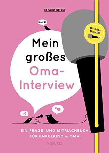 erview: Ein Frage- und Mitmachbuch für Enkelkind und Oma ()