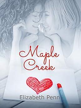 Maple Creek by [Penn, Elizabeth ]