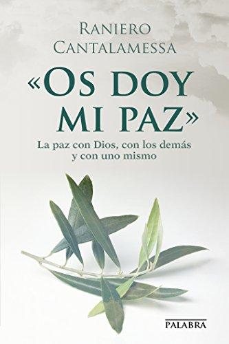 «Os doy mi paz» (dBolsillo) por Raniero Cantalamessa