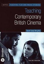Teaching Contemporary British Cinema (Teaching Film and Media Studies)