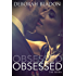Obsessed (The Obsessed Series Book 1) (English Edition)