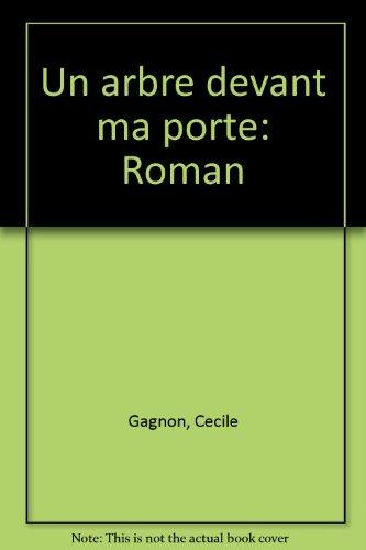 Un Arbre Devant Ma Porte by Gagnon Cécile par (Broché)