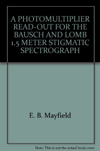 A PHOTOMULTIPLIER READ-OUT FOR THE BAUSCH AND LOMB 1.5 METER STIGMATIC SPECTROGRAPH