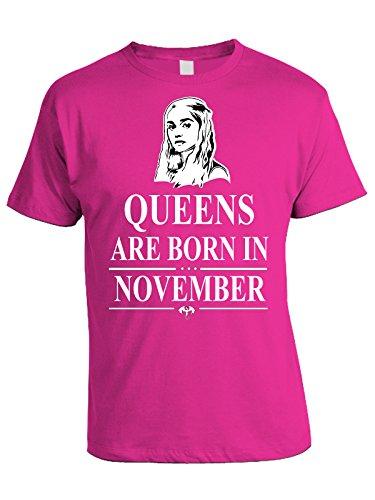 Tshirt compleanno Queens are born in November - le regine sono nate a Novembre - Game of Thrones - Khaleesi - idea regalo - in cotone Rosa