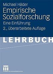 Empirische Sozialforschung: Eine Einführung (German Edition)
